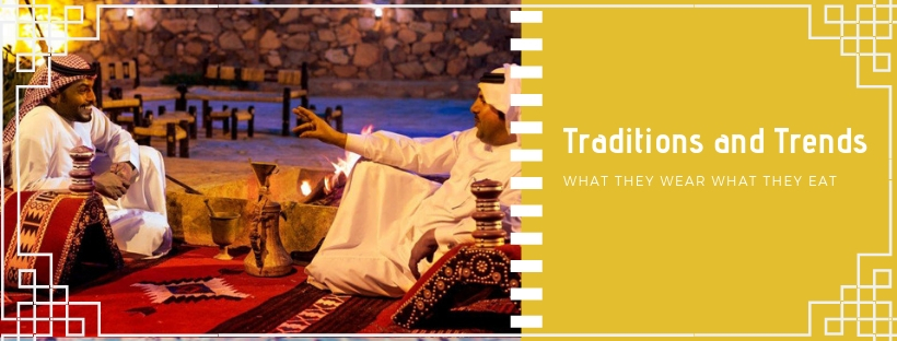 Traditions and Trends of Dubai
